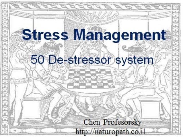 50 DE-STRESSOR SYSTEM Stress Management