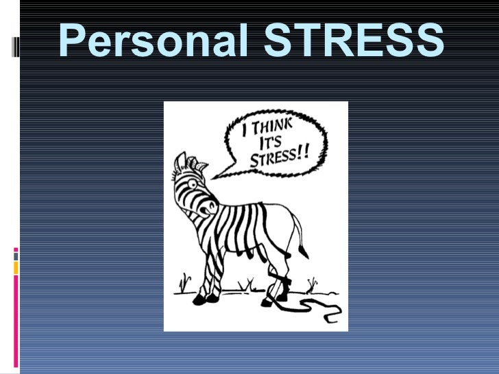 Personal STRESS