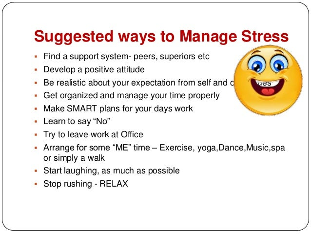 Stress management at work place