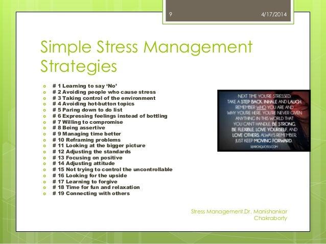 ... Stress ManagementDr. Manishankar Chakraborty 8; 9.