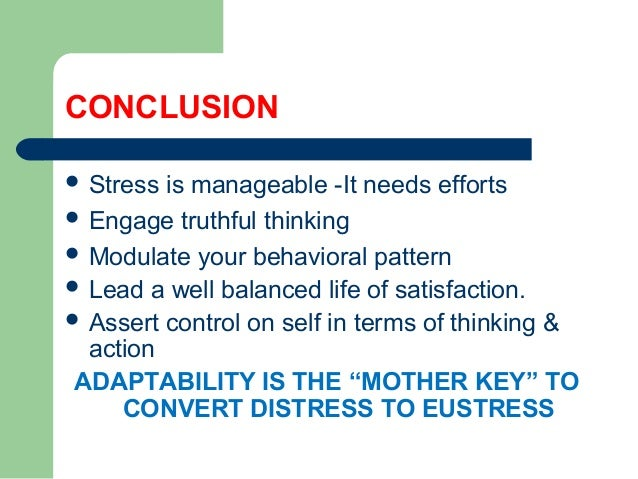conclusions of stress The documentary stress: portrait of a killer shows the drastic effects of stress on your body and brain.