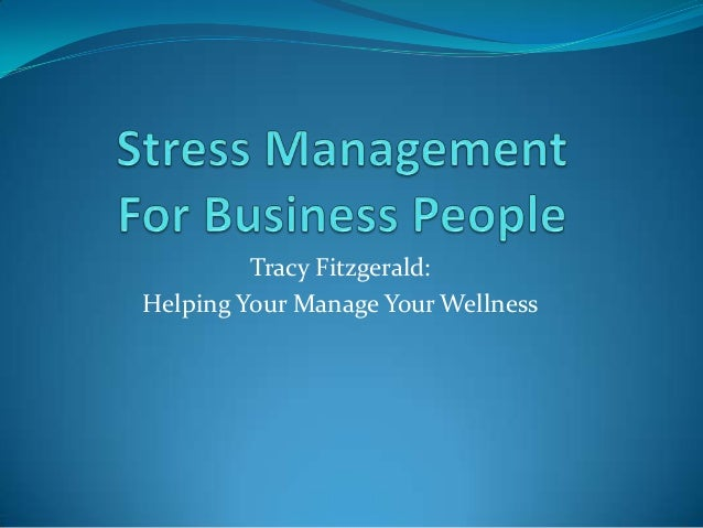 reaction on stress management seminar Explore the biological, psychological, and social aspects of the human stress  response describe the difference between adaptive and maladaptive coping.