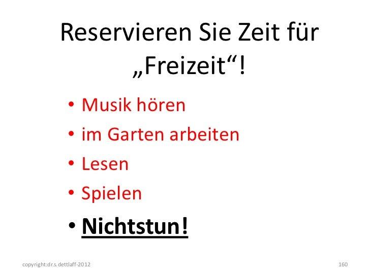 """Reservieren Sie Zeit für                     """"Freizeit""""!                  •     Musik hören                  •     im Gart..."""