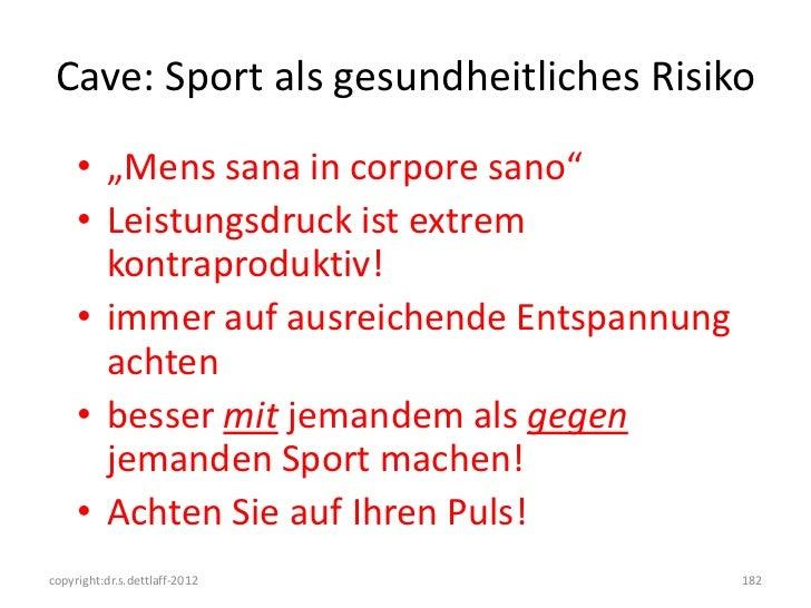 """Cave: Sport als gesundheitliches Risiko     • """"Mens sana in corpore sano""""     • Leistungsdruck ist extrem       kontraprod..."""