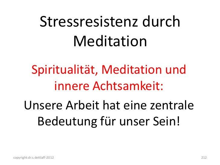 Stressresistenz durch                       Meditation        Spiritualität, Meditation und             innere Achtsamkeit...