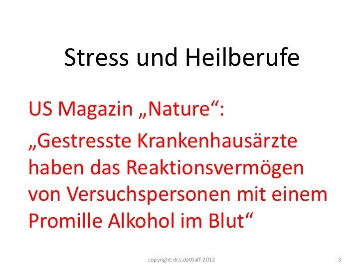 """Stress und HeilberufeUS Magazin """"Nature"""":""""Gestresste Krankenhausärztehaben das Reaktionsvermögenvon Versuchspersonen mit e..."""