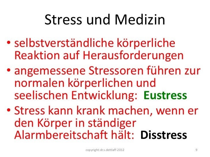 Stress und Medizin• selbstverständliche körperliche  Reaktion auf Herausforderungen• angemessene Stressoren führen zur  no...
