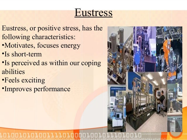 Positive stress results