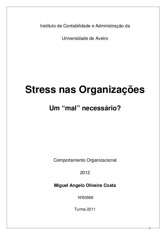 """Instituto de Contabilidade e Administração da            Universidade de AveiroStress nas Organizações      Um """"mal"""" neces..."""