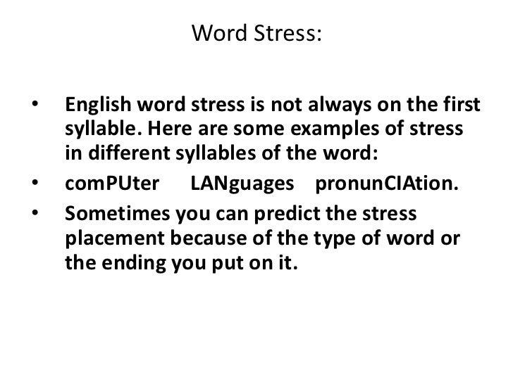 4. Word stress.