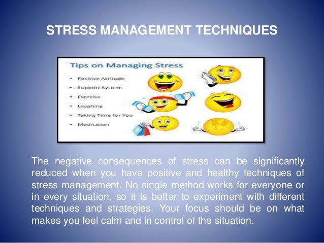 Stress relief: 10 techniques of stress management