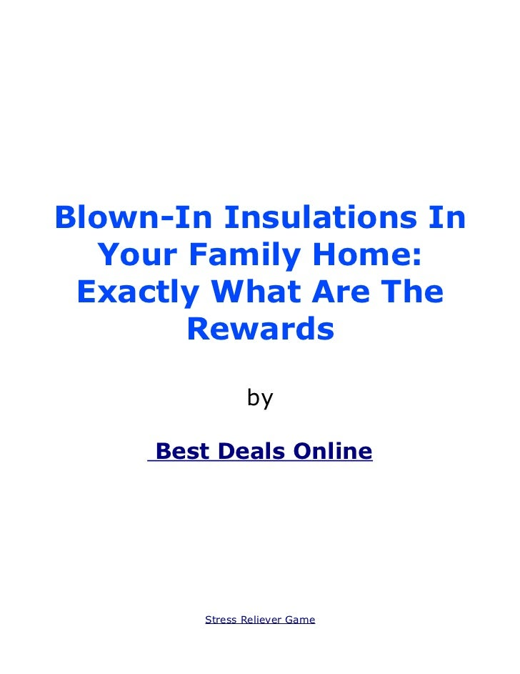 Blown-In Insulations In  Your Family Home: Exactly What Are The       Rewards               by     Best Deals Online      ...
