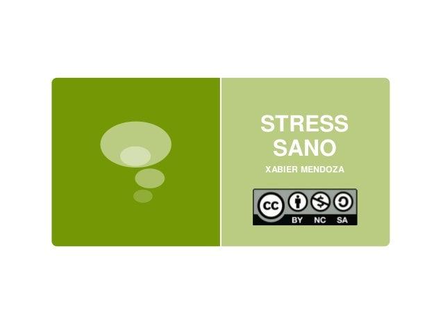 STRESS SANO XABIER MENDOZA
