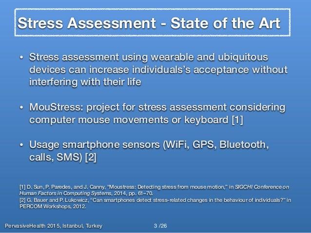 iSenseStress: Assessing Stress Through Human-Smartphone Interaction Analysis Slide 3
