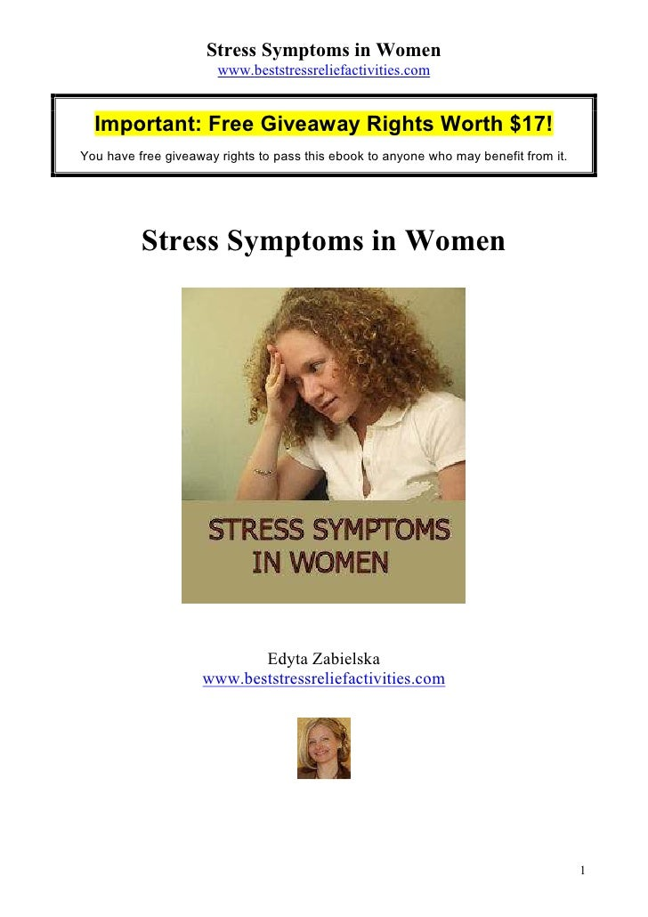 Stress Symptoms in Women                       www.beststressreliefactivities.com  Important: Free Giveaway Rights Worth $...