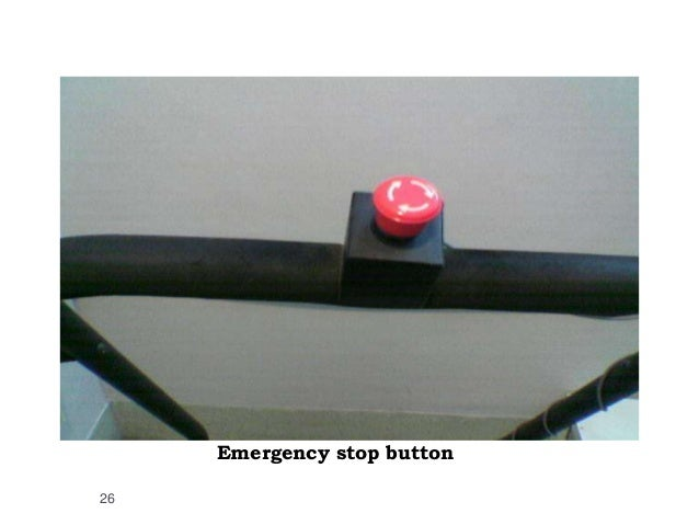 Emergency stop button 26