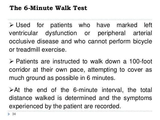 33  Minute Walk Test