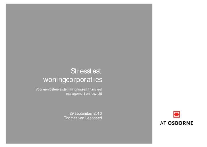 St resst est     woningcorporat iesVoor een betere afstemming tussen financieel                     management en toezicht...