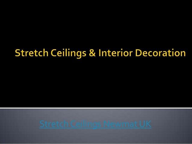 Stretch Ceilings Newmat UK