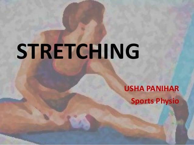 STRETCHING USHA PANIHAR Sports Physio