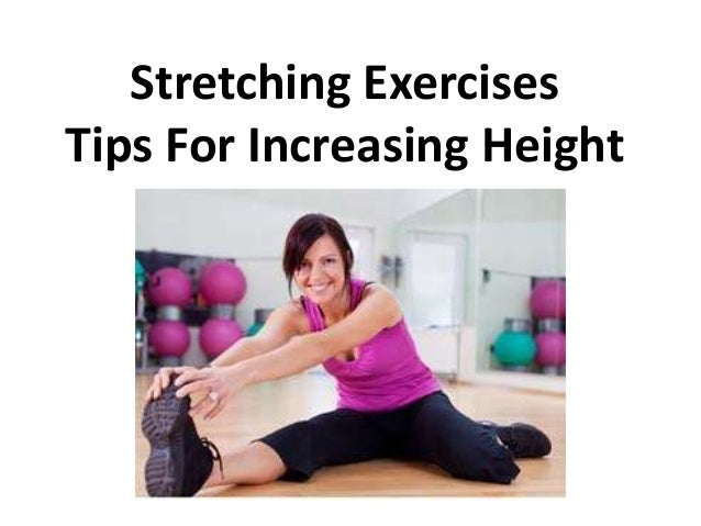 Stretching ExercisesTips For Increasing Height