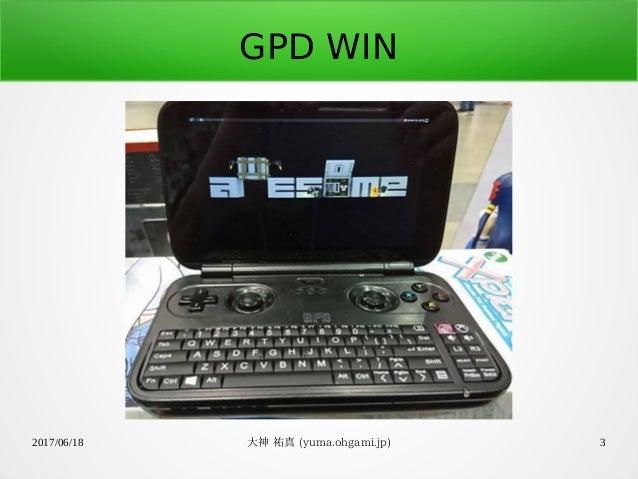 GPD WINでStretchを動かす Slide 3