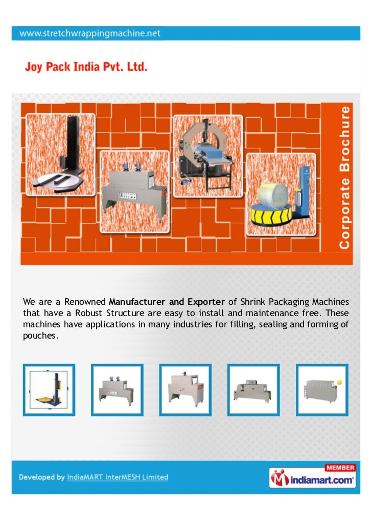 We are a Renowned Manufacturer and Exporter of Shrink Packaging Machinesthat have a Robust Structure are easy to install a...