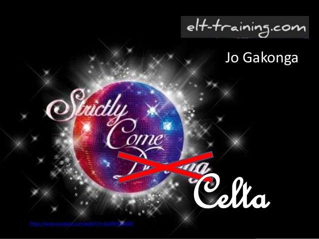 Celta Jo Gakonga https://www.youtube.com/watch?v=asGWFQtc4ZM
