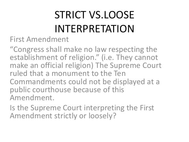 strict vs loose construction essay The constitution in action: strict vs loose construction.