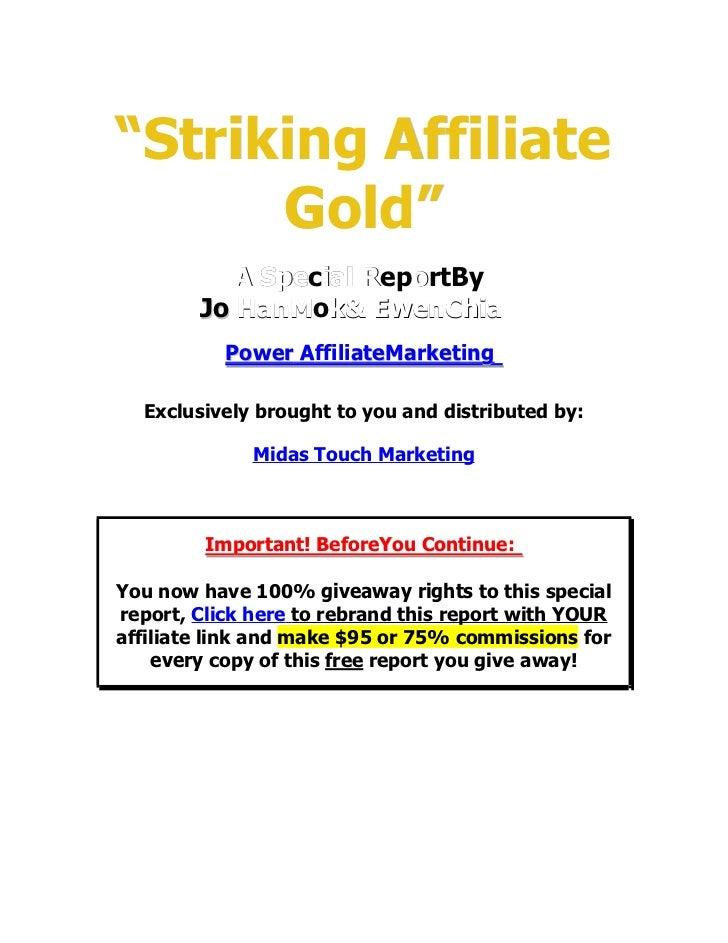 """Striking Affiliate Gold"""