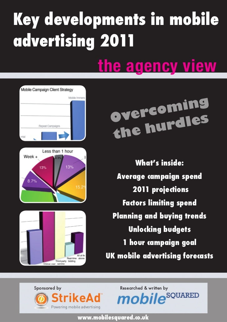 Key developments in mobileadvertising 2011                                  the agency view                               ...