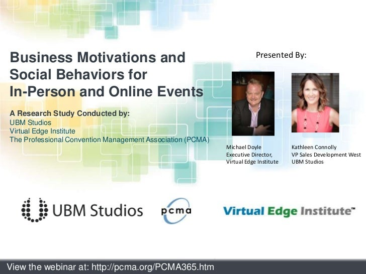 Business Motivations and <br />Social Behaviors for In-Person and Online Events<br />A Research Study Conducted by:<br />U...