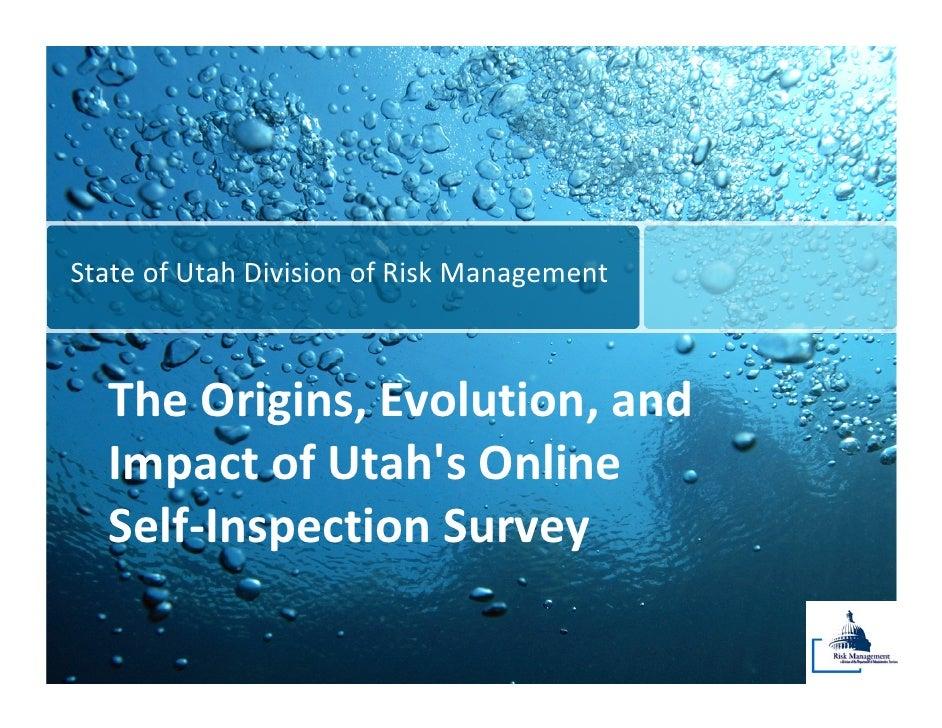 StateofUtahDivisionofRiskManagement      TheOrigins,Evolution,and   ImpactofUtah'sOnline   Self‐InspectionS...