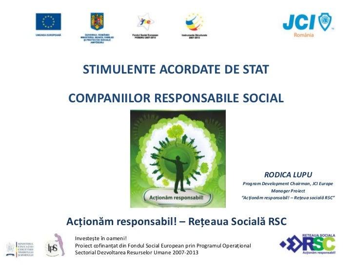 STIMULENTE ACORDATE DE STATCOMPANIILOR RESPONSABILE SOCIAL                                                                ...