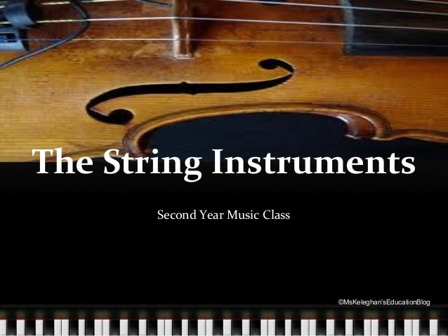 The String Instruments Second Year Music Class  ©MsKeleghan'sEducationBlog