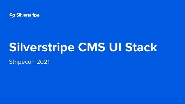 Stripe con 2021 UI stack Slide 2