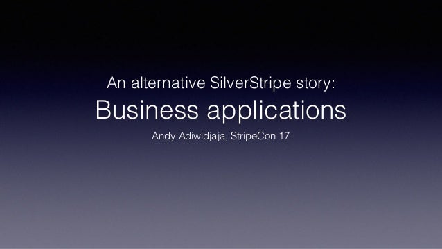 An alternative SilverStripe story: 