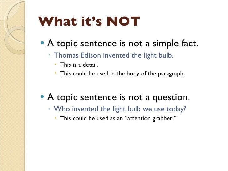 whats a topic sentence