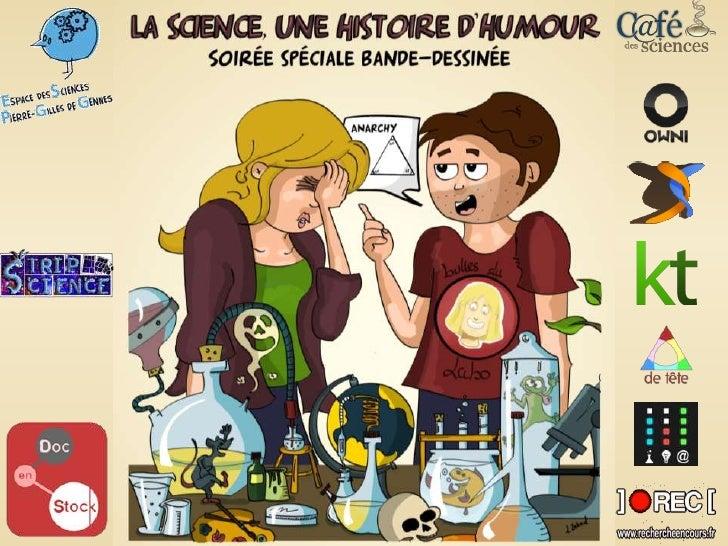 Rire des Scientifiques       Version Lourd