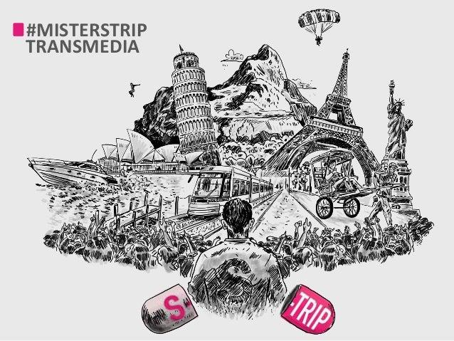 #MISTERSTRIP   TRANSMEDIA