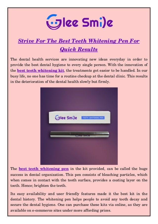 Strive For The Best Teeth Whitening Pen For Quick Results