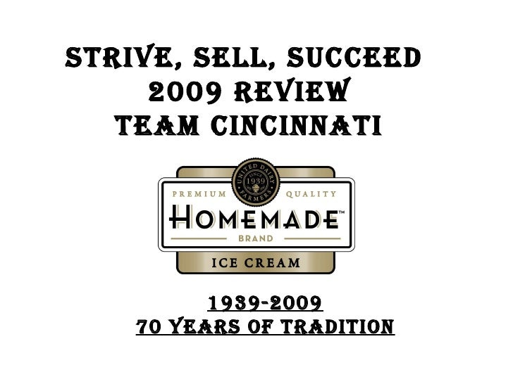 STRIVE, SELL, SUCCEED  2009 REVIEW TEAM CINCINNATI 1939-2009 70 years of tradition