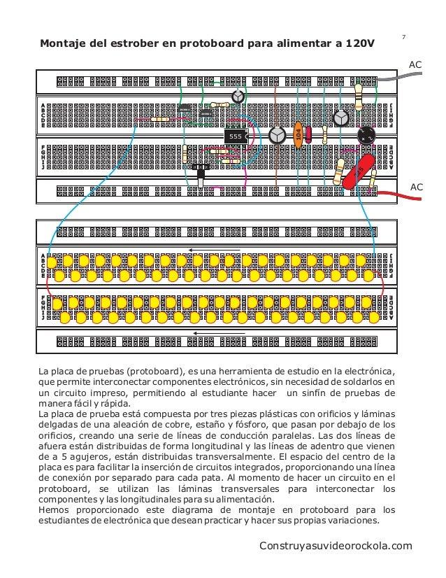 7Montaje del estrober en protoboard para alimentar a 120V                                                                 ...