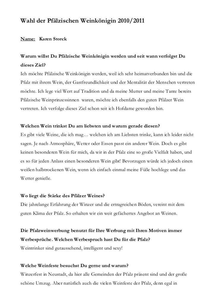 Wahl der Pfälzischen Weinkönigin 2010/2011Name: Karen StorckWarum willst Du Pfälzische Weinkönigin werden und seit wann ve...