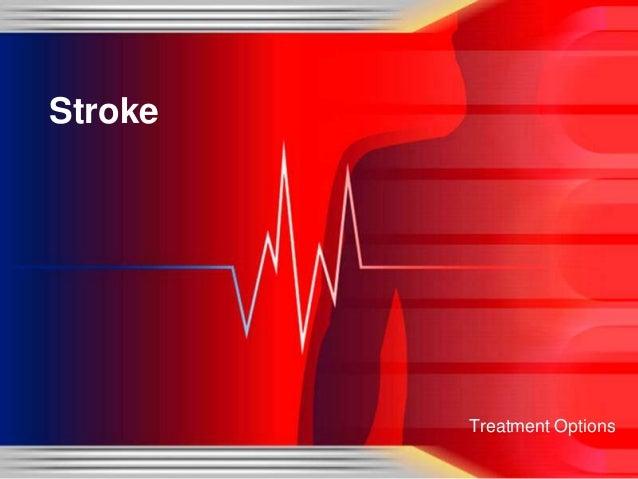 Stroke         Treatment Options