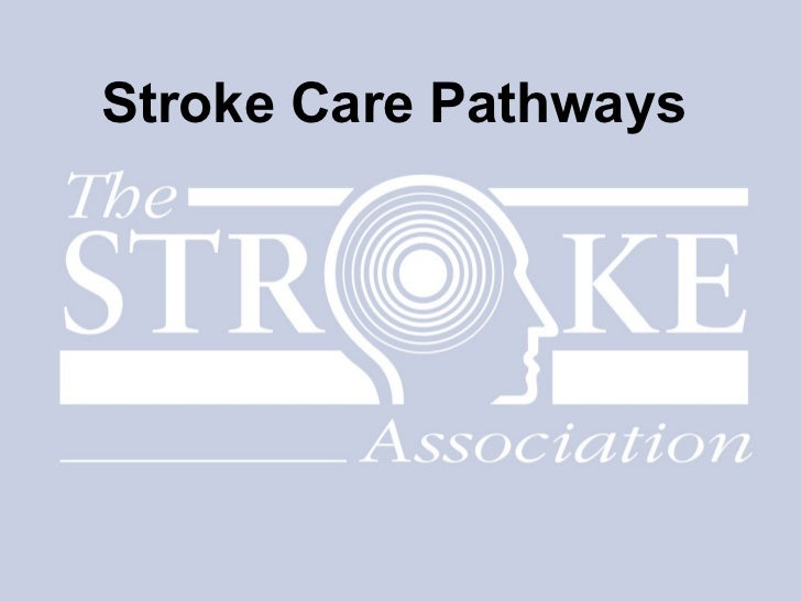 Stroke Care Pathways