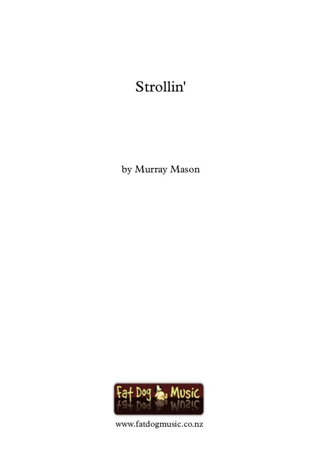 Strollin' by Murray Mason www.fatdogmusic.co.nz