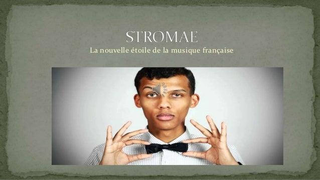 La nouvelle étoile de la musique française