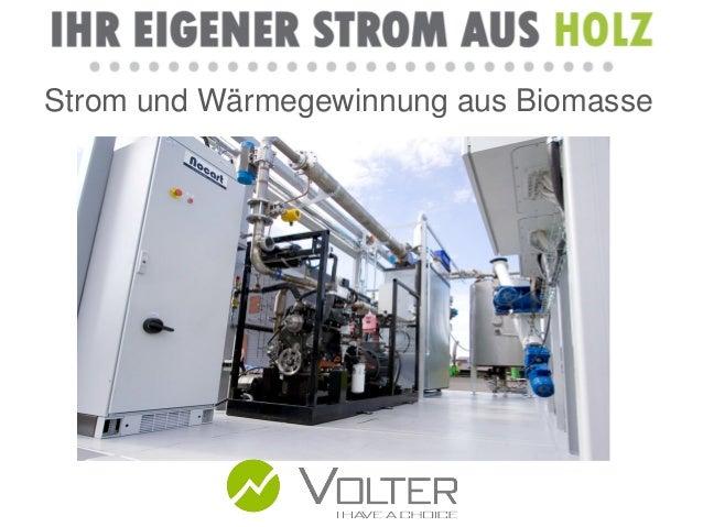 Strom und Wärmegewinnung aus Biomasse