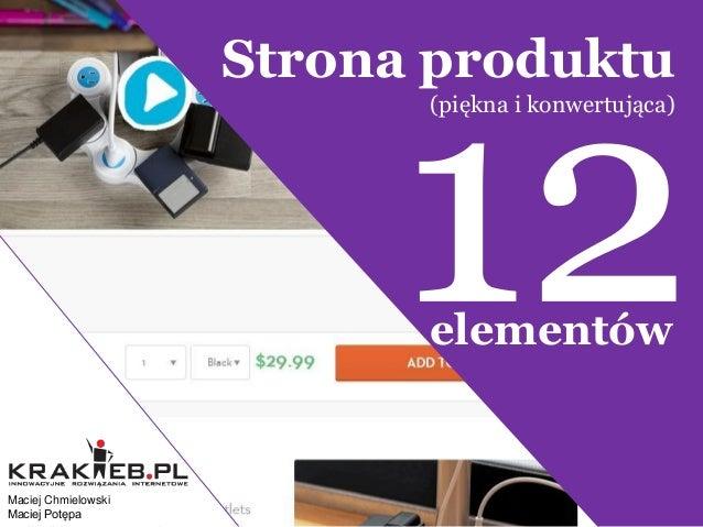 Strona produktu (piękna i konwertująca)  1 2 3  4 Maciej Chmielowski Maciej Potępa  elementów